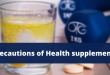 Precautions of Health supplements