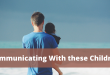 Parenting Options – Communicating With these Children
